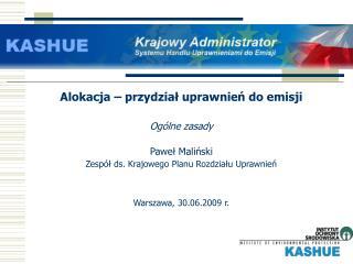 Alokacja   przydzial uprawnien do emisji  Og lne zasady   Pawel Malinski Zesp l ds. Krajowego Planu Rozdzialu Uprawnien