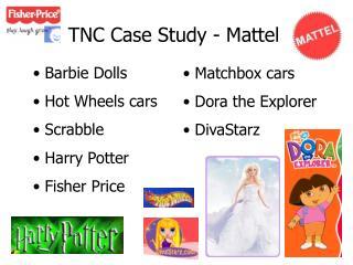TNC Case Study - Mattel