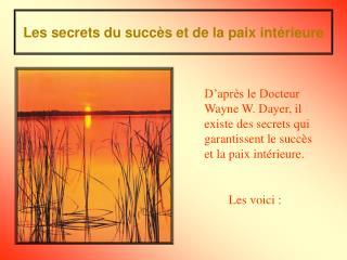 Les secrets du succ s et de la paix int rieure