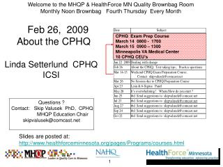 Welcome to the MHQP  HealthForce MN Quality Brownbag Room Monthly Noon Brownbag   Fourth Thursday  Every Month