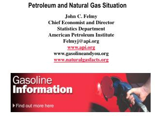 John C. Felmy Chief Economist and Director  Statistics Department American Petroleum Institute Felmyjapi api gasolineand
