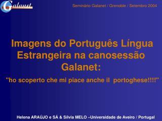 Imagens do Portugu s L ngua Estrangeira na canosess o Galanet:  ho scoperto che mi piace anche il  portoghese
