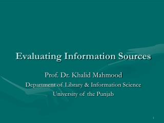 Evaluating Information Sources