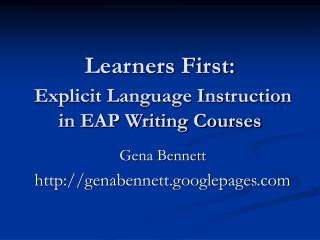 Learners First:  Explicit Language Instruction in EAP Writing Courses