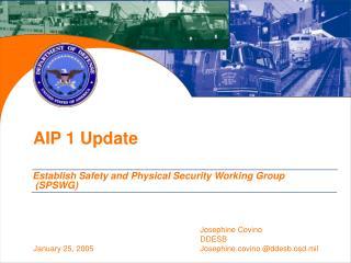 AIP 1 Update