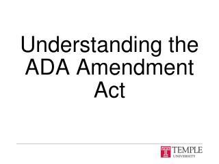 Understanding the ADA Amendment Act