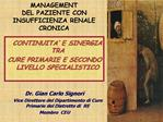 MANAGEMENT                        DEL PAZIENTE CON INSUFFICIENZA RENALE CRONICA
