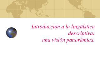 Introducci n a la ling  stica descriptiva: una visi n panor mica.