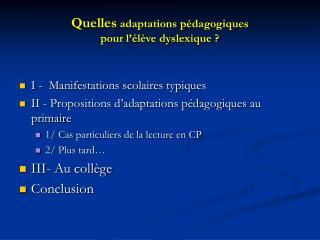 Quelles adaptations p dagogiques  pour l  l ve dyslexique
