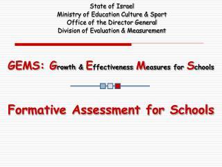 GEMS: Growth  Effectiveness Measures for Schools