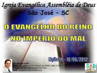 Igreja Evang lica Assembl ia de Deus S o Jos    SC