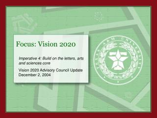 Focus: Vision 2020