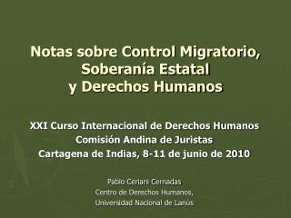 Notas sobre Control Migratorio,  Soberan a Estatal  y Derechos Humanos