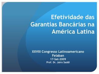 Efetividade das Garantias Banc rias na Am rica Latina