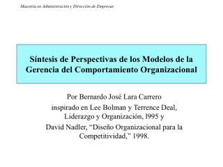 S ntesis de Perspectivas de los Modelos de la Gerencia del Comportamiento Organizacional