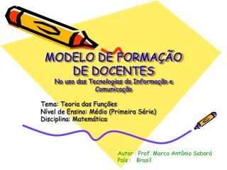 MODELO DE FORMA  O DE DOCENTES No uso das Tecnologias da Informa  o e Comunica  o