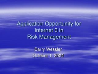 Application Opportunity for Internet 0 in Risk Management
