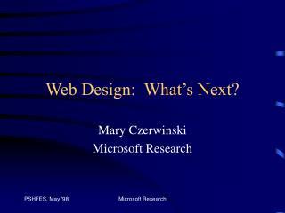 Web Design:  What s Next