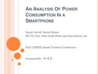 An Analysis Of Power  Consumption In a  Smartphone