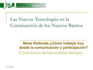 Las Nuevas Tecnolog as en la Construcci n de los Nuevos Barrios