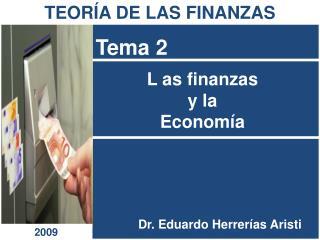 L as finanzas  y la  Econom a
