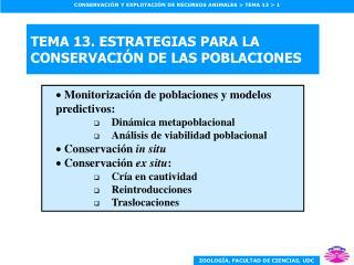 TEMA 13. ESTRATEGIAS PARA LA CONSERVACI N DE LAS POBLACIONES