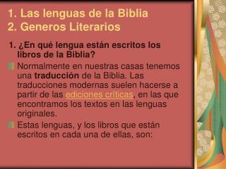 1. Las lenguas de la Biblia 2. Generos Literarios