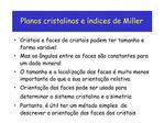 Planos cristalinos e  ndices de Miller