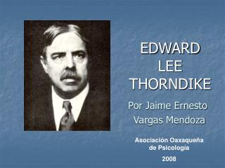 EDWARD  LEE   THORNDIKE