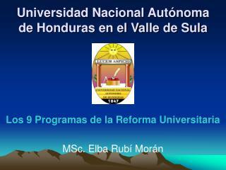 Universidad Nacional Aut noma de Honduras en el Valle de Sula