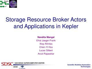 Storage Resource Broker Actors and Applications in Kepler