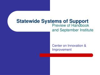 Statewide Systems of Support