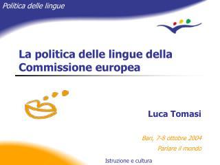 La politica delle lingue della Commissione europea