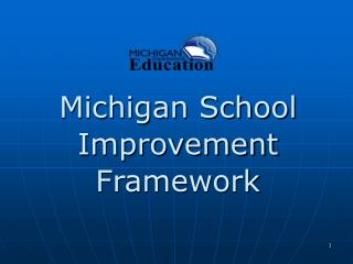 Michigan School Improvement Framework
