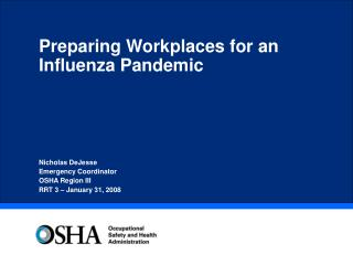 Preparing Workplaces for an Influenza Pandemic