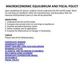 MACROECONOMIC EQUILIBRIUM AND FISCAL POLICY