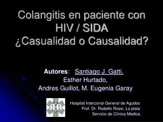 Colangitis en paciente con HIV