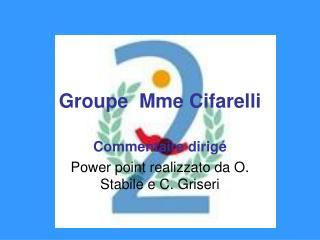 Groupe  Mme Cifarelli