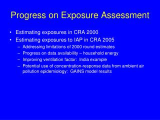 Progress on Exposure Assessment