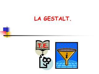 LA GESTALT.