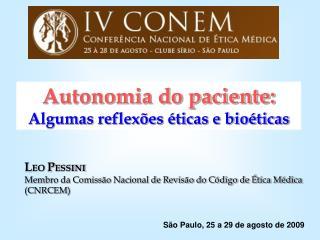 Autonomia do paciente:  Algumas reflex es  ticas e bio ticas