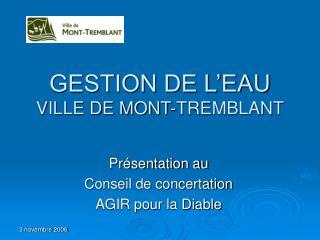 GESTION DE L EAU VILLE DE MONT-TREMBLANT