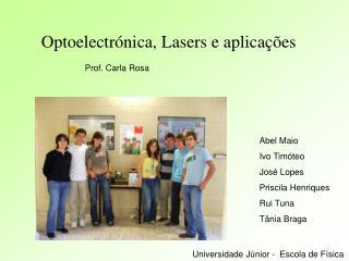 Optoelectr nica, Lasers e aplica  es