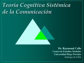 Teor a Cognitiva Sist mica de la Comunicaci n
