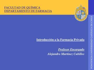 FACULTAD DE QU MICA DEPARTAMENTO DE FARMACIA