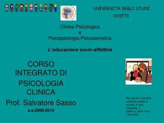 Clinica Psicologica  e  Psicopatologia Psicosomatica  L educazione socio-affettiva