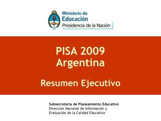 PISA 2009 Argentina  Resumen Ejecutivo