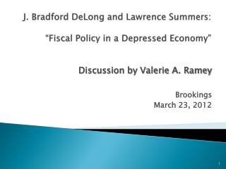 J. Bradford DeLong and Lawrence Summers:    Fiscal Policy in a Depressed Economy