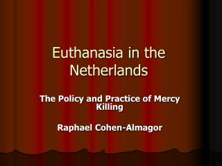 Euthanasia in the Netherlands