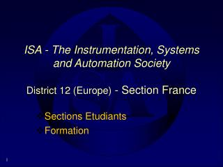 ISA - The Instrumentation, Systems and Automation Society  District 12 Europe - Section France